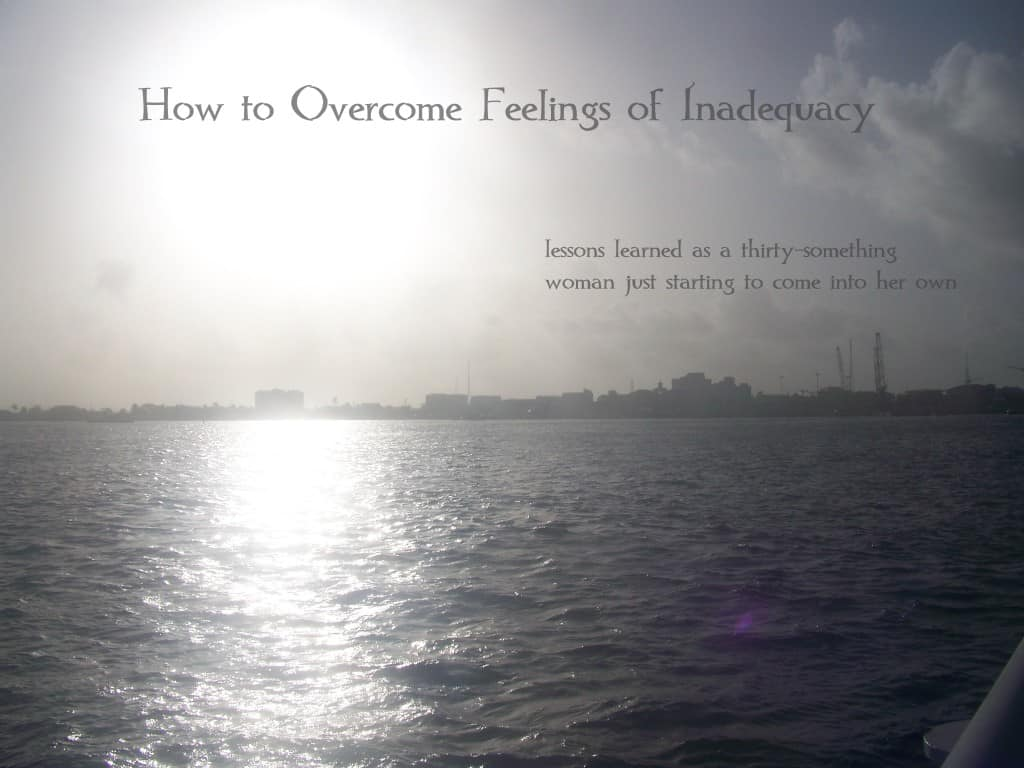 how to overcome feelings of inadequacy