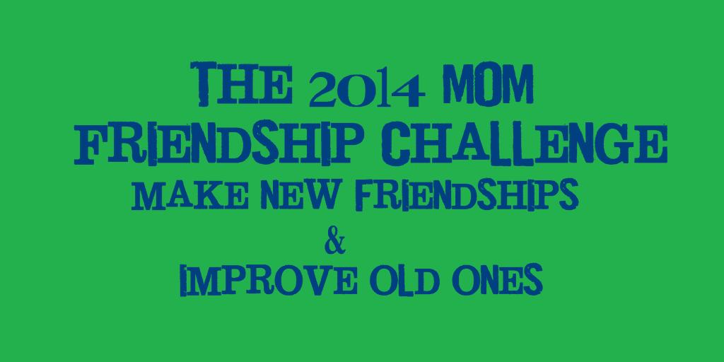 mom friendship challenge