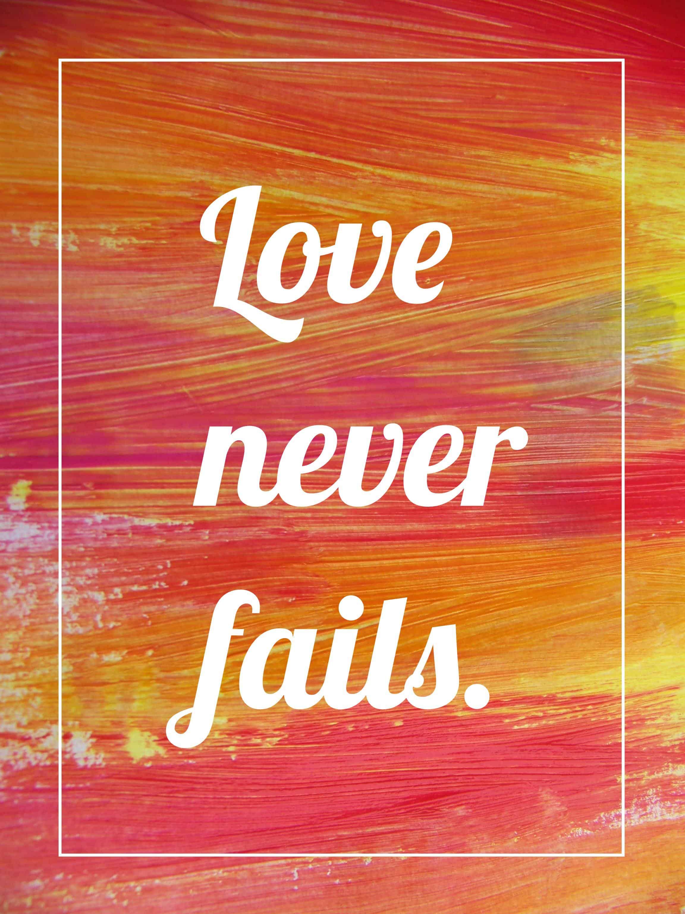 Love Never Fails New Free Printable Mary Martha Mama