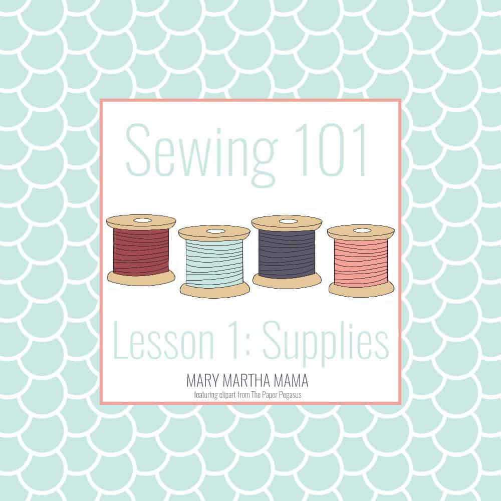 sewing 101 logo lesson 1 Supplies