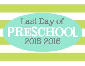 last day of preschool