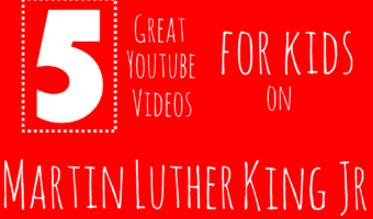 Martin Luther King Jr. Youtube Resources for Kids