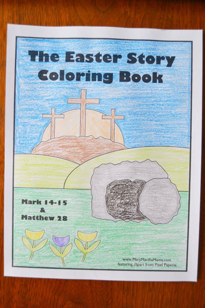 The Easter Story Coloring Book Mary Martha Mama