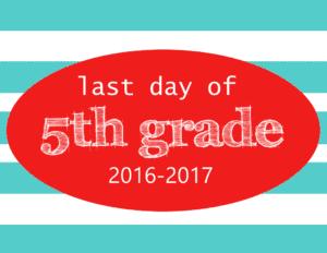 Free Printable Last Day of School Signs - Mary Martha Mama