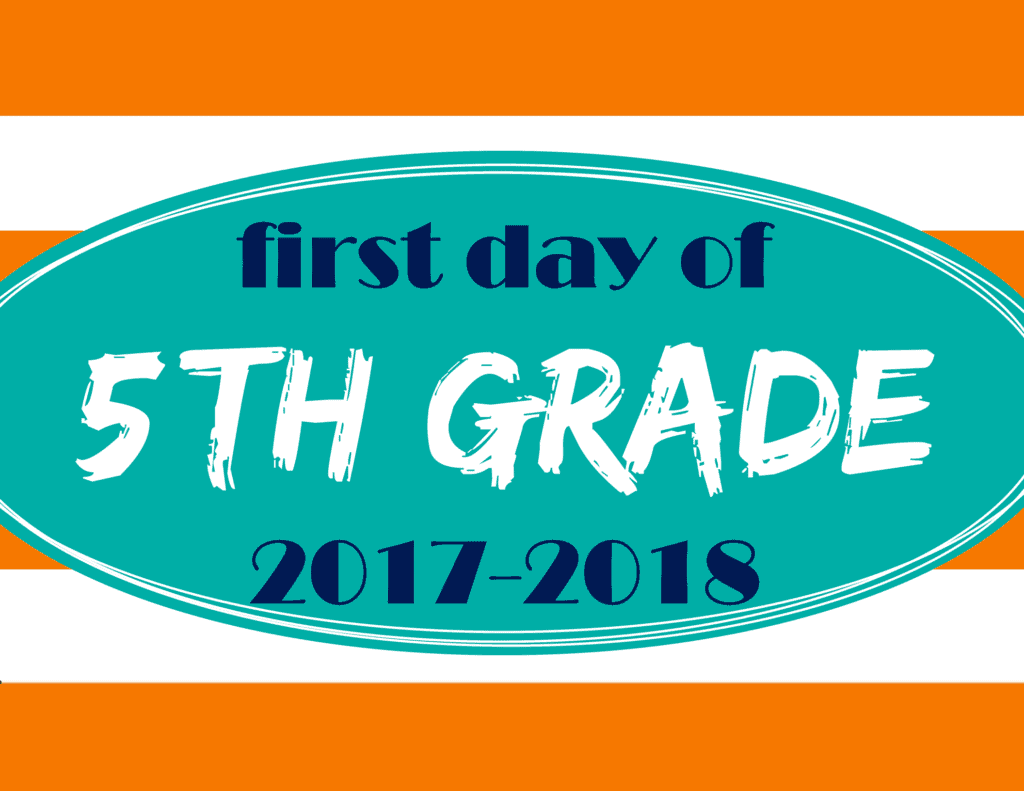 Printable First Day of School Signs 2017 - Mary Martha Mama