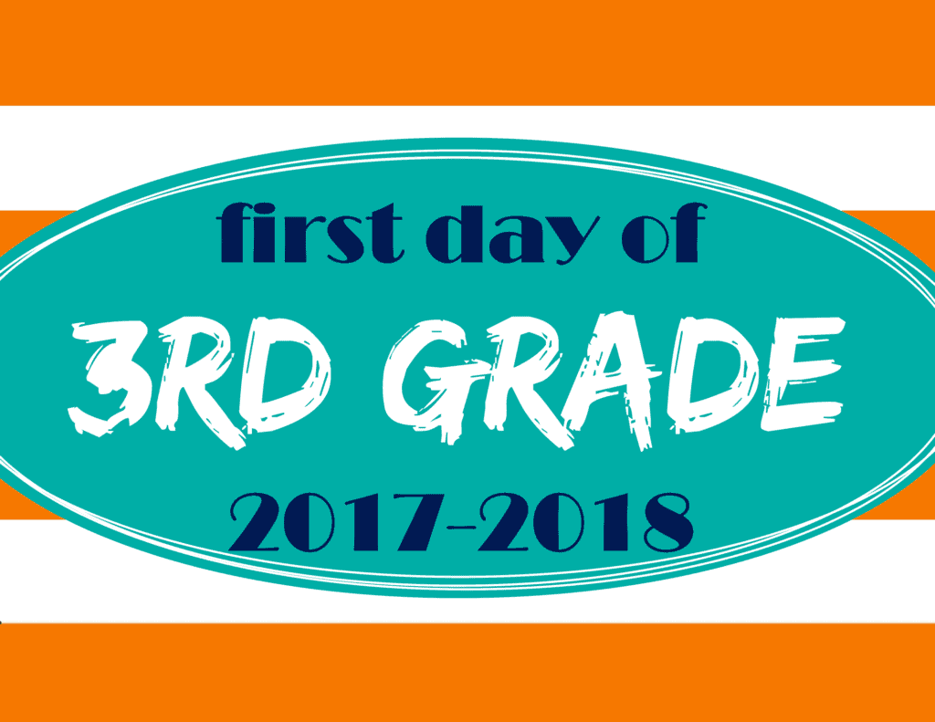 It is a graphic of Satisfactory First Day of 3rd Grade Printable