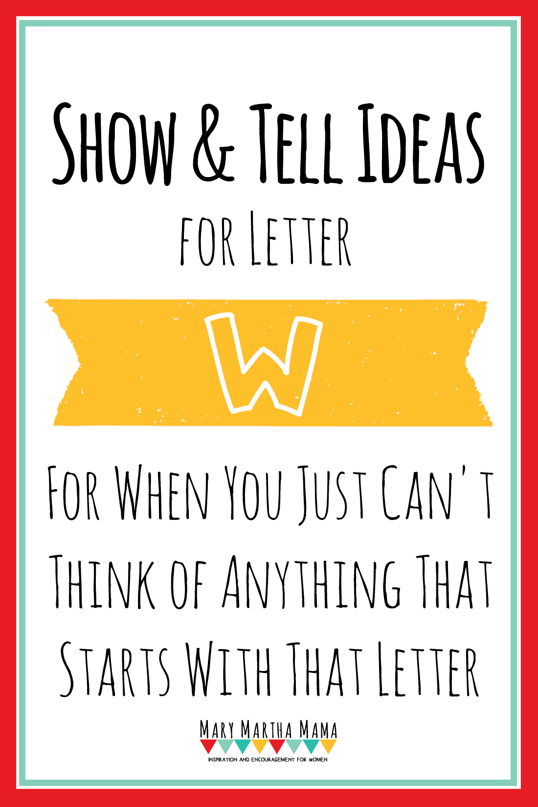 show and tell letter w