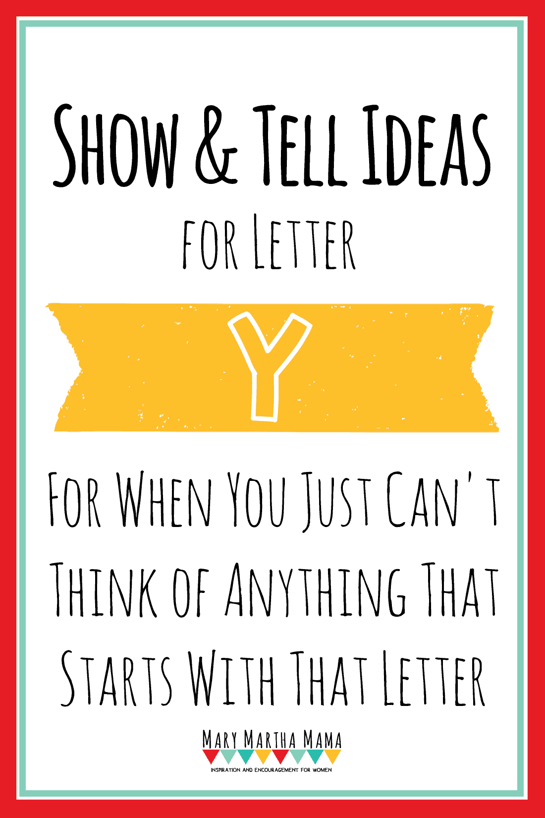 Show and Tell Letter Y [13 Ideas!] – Mary Martha Mama