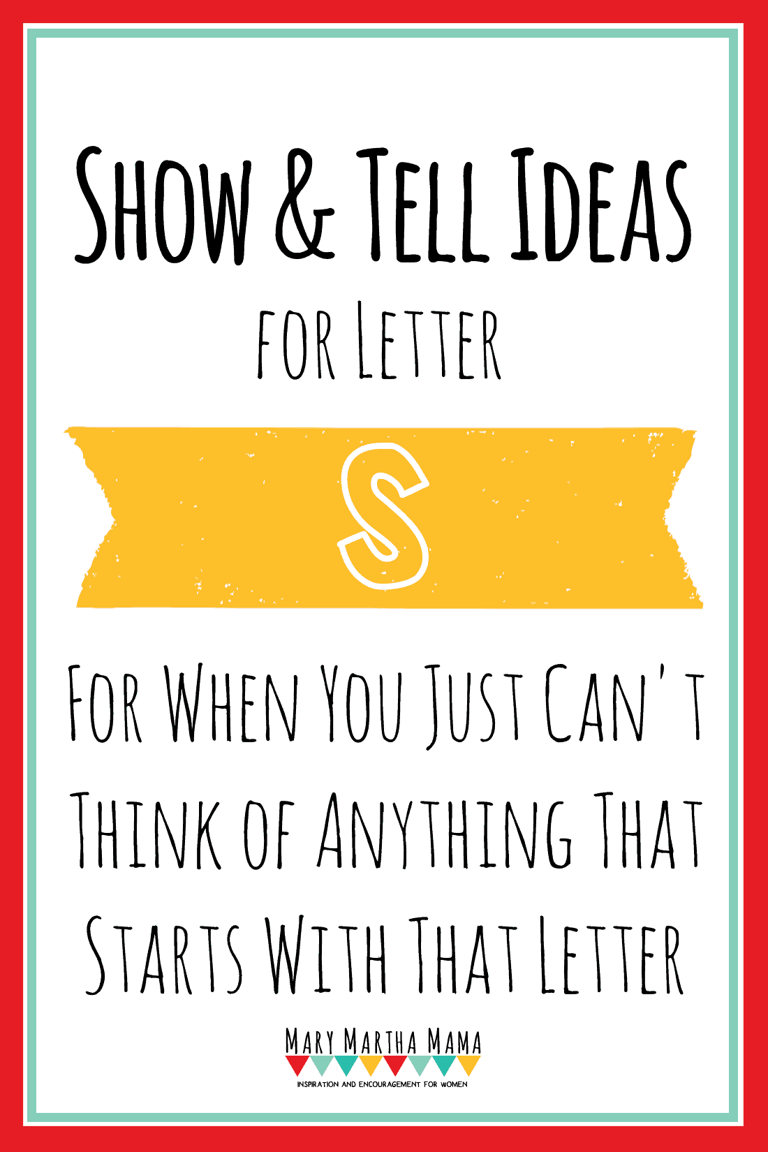 show and tell letter s