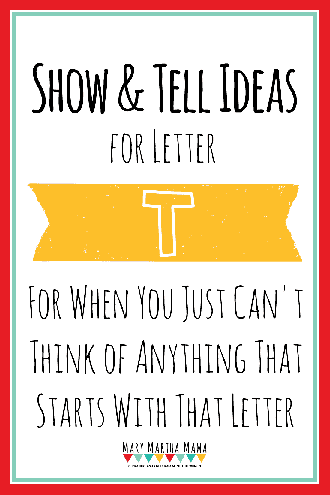 Show and Tell Letter T [35 Ideas!] – Mary Martha Mama
