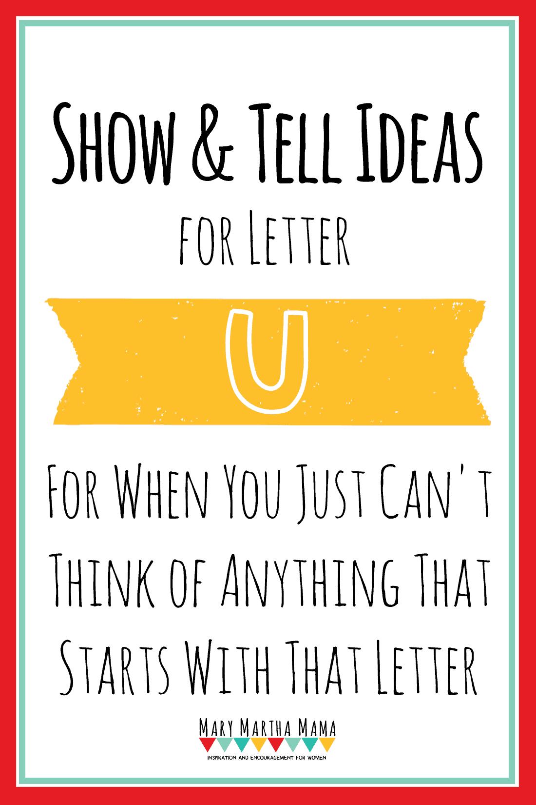 Show and Tell Letter U [20 Ideas!] – Mary Martha Mama