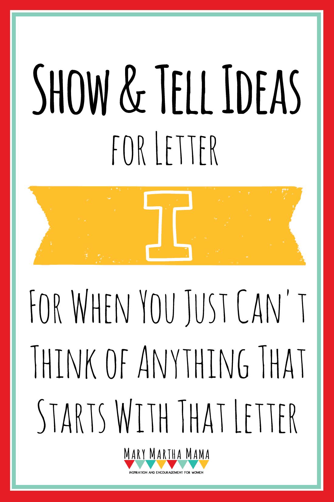 Show and Tell Letter I [15 Ideas!] – Mary Martha Mama