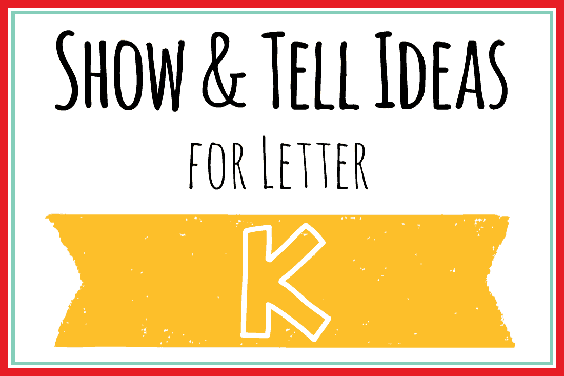 show and tell letter k show and tell letter k 18 great ideas martha 291