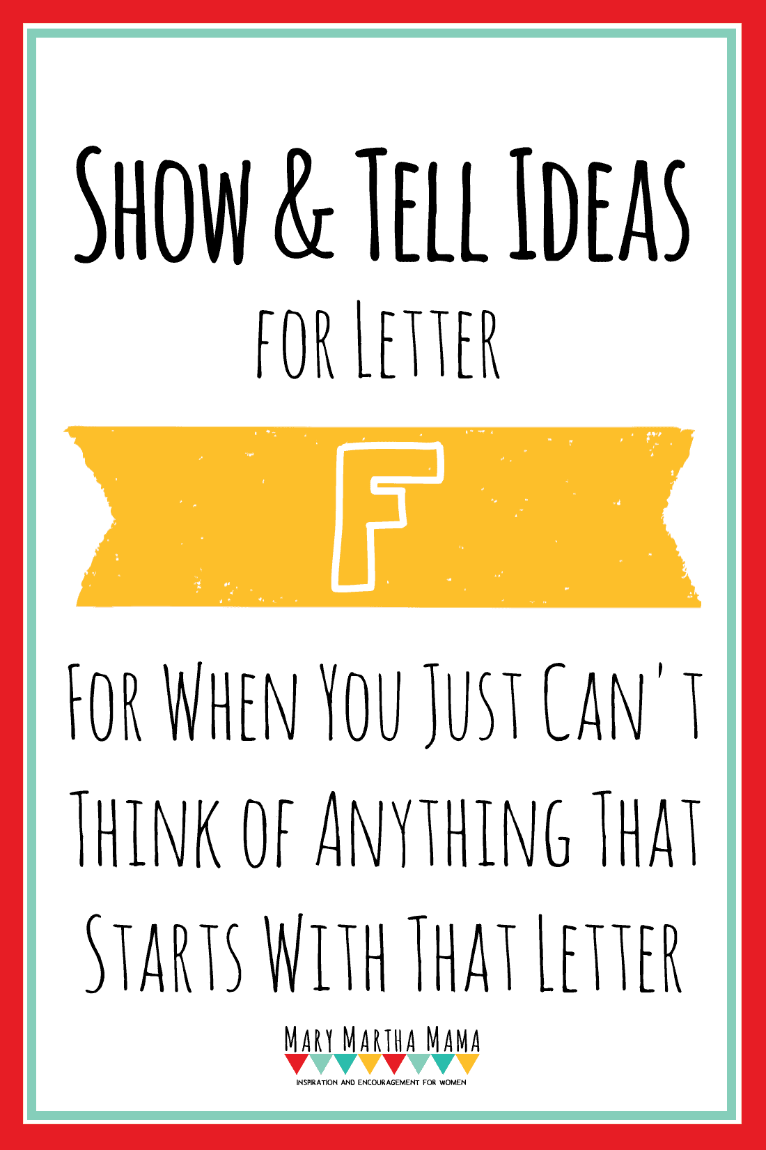 show and tell letter f