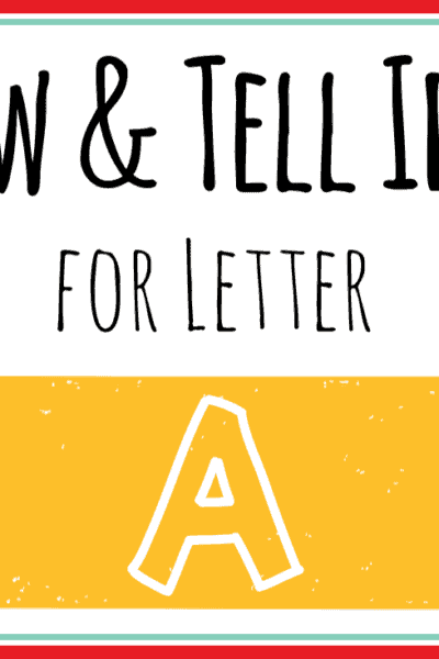 show and tell letter a