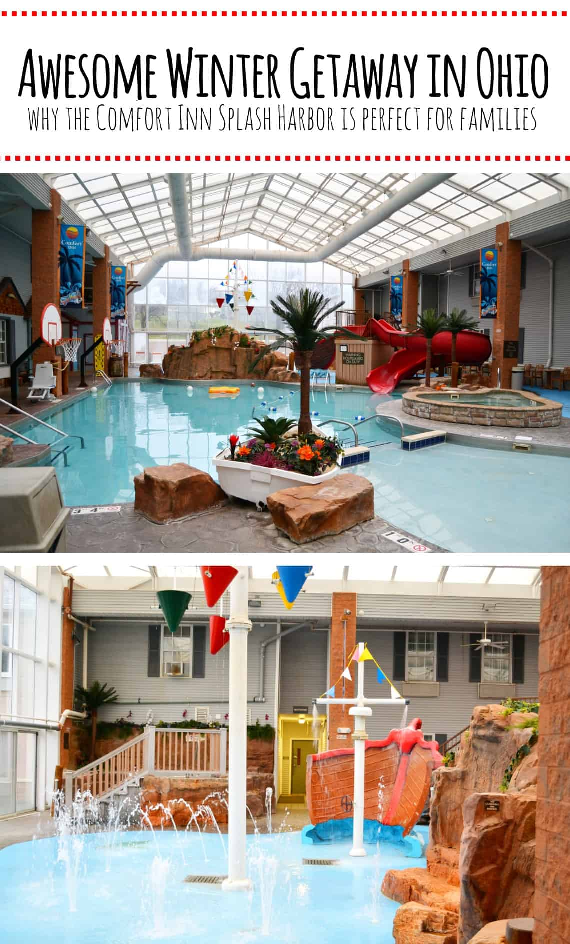 The perfect winter getaway in Ohio for families is the Comfort Inn Splash Harbor. Check out the full blog post for why our family loved it and a full review.