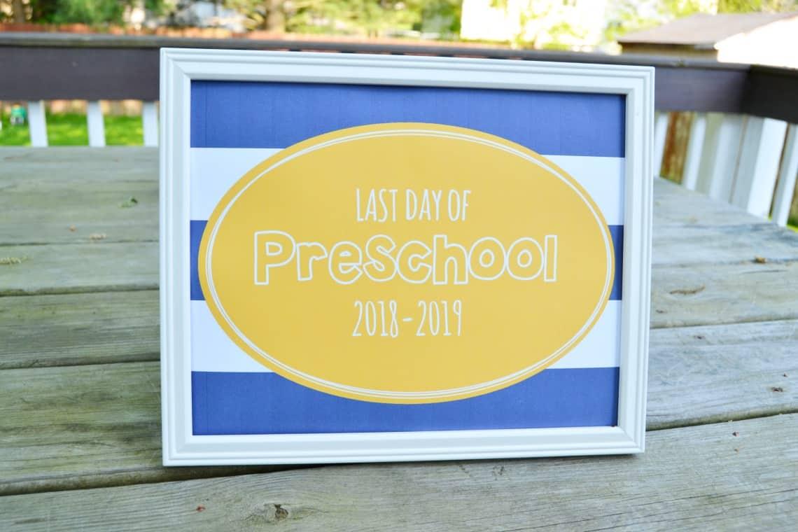 last day of preschool 2019 sign