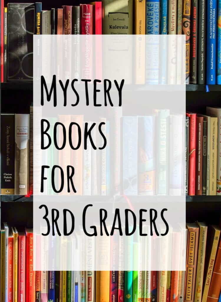 Mystery Books for 3rd Graders- Check out this list of mystery books for 3rd graders with lexile numbers to help you find books near your child's reading level.  #mysterybooksfor3rdgraders #booksfor3rdgraders #booksforkids