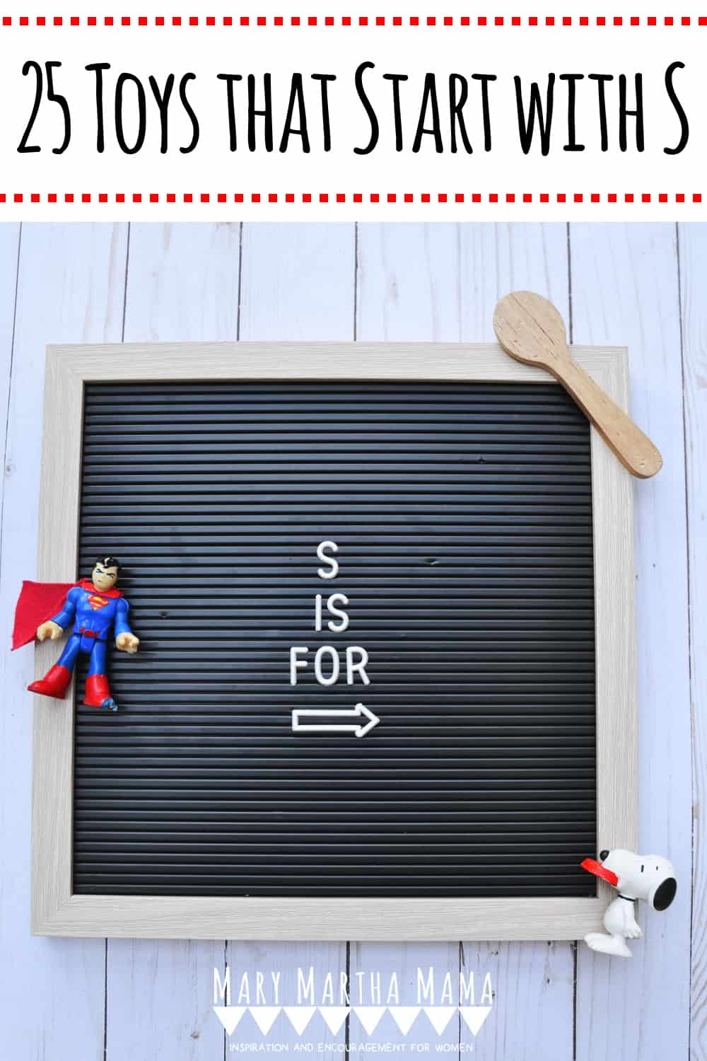 If you have a kiddo with a letter of the week show and tell then you are going to want to check out this list of 25 toys that start with S.