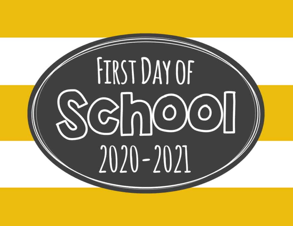 Free Printable First Day of School Signs 2020- Generic School one