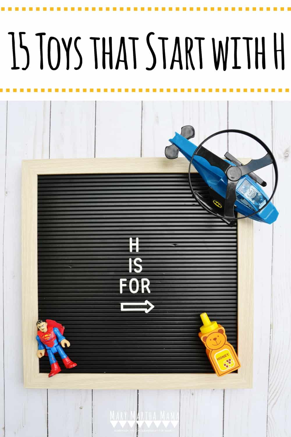 Do you have a kiddo who has a letter of the week show and tell assignment? You need to check out this list of Toys that Start with H.