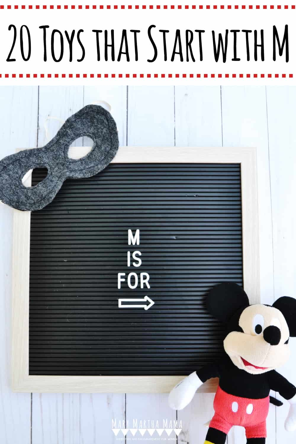 If you have a kiddo with a letter of the week show and tell assignment then you need to check out this list of 20 Toys that Start with M.